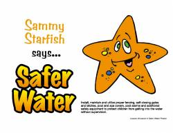 Sammy Starfish says Safer Water